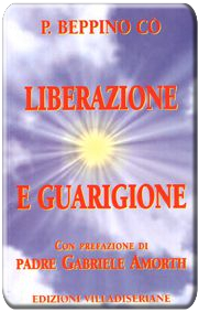 Liberazione e Guarigione - Don Beppino Co